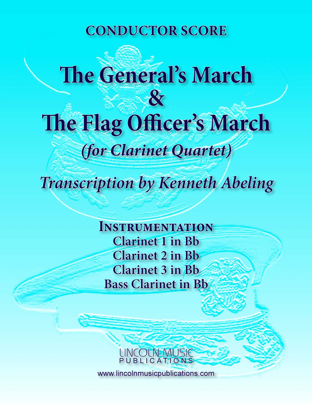 March - Ruffles and Fs - The Generals and Flag Officers Marches (for  Clarinet Quartet)